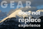 Gear Does Not Replace Experience