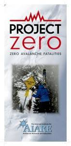 Project Zero Brochure - Zero Avalanche Fatalities