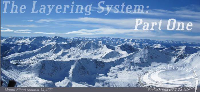 The Layering System - Part One